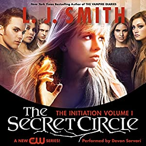 The Secret Circle, Volume I: The Initiation Audiobook