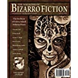 The Magazine of Bizarro Fiction (Issue One) ~ Jeremy C. Shipp