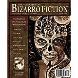 The Magazine of Bizarro Fiction (Issue One) ~ Jeremy C. Shipp