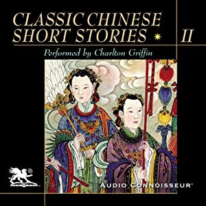 Classic Chinese Short Stories, Volume 2 Hörbuch
