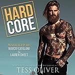 Hard Core   Tess Oliver