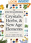 The Encyclopedia of Crystals, Herbs,...
