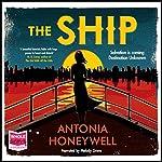 The Ship | Antonia Honeywell