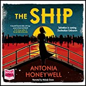 The Ship | [Antonia Honeywell]
