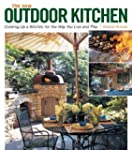 The New Outdoor Kitchen: Cooking Up a...