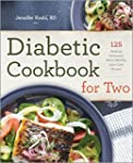 Diabetic Cookbook for Two: 125 Perfec...