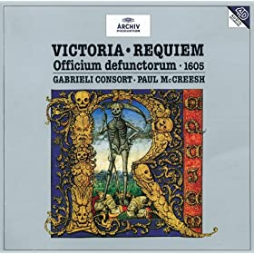 de Victoria: Requiem Officium Defunctorem - Offertorium: Domine Jesu Christe