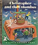 Christopher and the Columbus (Little Golden Book #103)