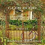 Glen Echo | Kathleen MacArthur