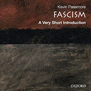 Fascism: A Very Short Introduction Hörbuch