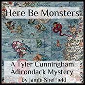 Here Be Monsters: Tyler Cunningham, Book 1 | Jamie Sheffield