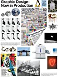 img - for Graphic Desigh - Now in Production by Abake (2011-07-01) book / textbook / text book