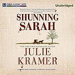Shunning Sarah: A Riley Spartz Mystery, Book 5   Julie Kramer