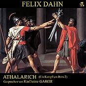 Athalarich (Ein Kampf um Rom 2) | Felix Dahn