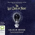 The Last Days of Night | Graham Moore