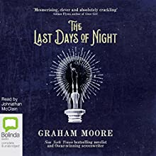 The Last Days of Night Audiobook by Graham Moore Narrated by Jonathan McClain