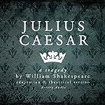 Julius Caesar: a tragedy by William Shakespeare | William Shakespeare