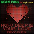How Deep Is Your Love (feat. Kelly Rowland) [Remixes]