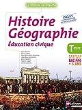 Histoire-Géographie-Éducation civique Tle Bac Pro