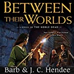 Between Their Worlds | Barb Hendee,J. C. Hendee