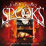 The Spook's Blood: Wardstone Chronicles 10 (       UNABRIDGED) by Joseph Delaney Narrated by Thomas Judd