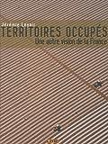 echange, troc Jérémie Lenoir - Territoires occupés : Une autre vision de la France