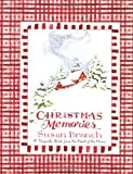 Christmas Memories: A Keepsake Book from the Heart of the Home (0316106488) by Branch, Susan