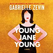 Young Jane Young: A Novel | [Gabrielle Zevin]