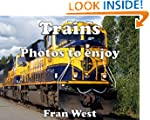 Trains: Photos to enjoy (a children's...