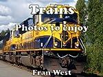 Trains: Photos to enjoy (a children's...