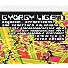 Gyorgy Ligeti: Requiem and Apparitions