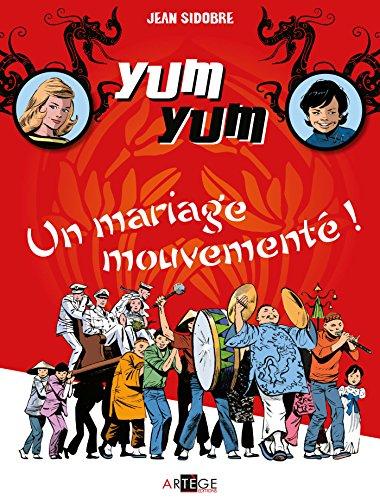 yum-yum-un-mariage-mouvemente-tome-1-tome-1