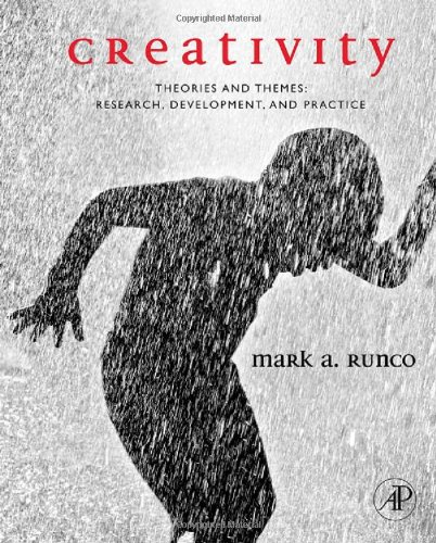 Creativity: Theories and Themes: Research, Development,...
