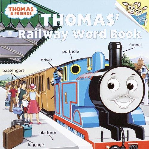 Thomas' Railway Word Book (Turtleback School & Library Binding Edition) (Thomas the Tank Engine & Friends)