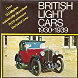 British Light Cars, 1930-39: Sports and Saloons - Design and Restoration (0854291679) by Hudson, Bruce
