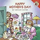 Little Critter: Happy Mother s Day!