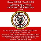 Kein Fall für Kottan (Kottan ermittelt - Hörspiel 4) | Helmut Zenker, Jan Zenker