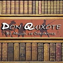 Don Quixote   Livre audio Auteur(s) : Miguel de Cervantes Narrateur(s) : Julian Reinoso
