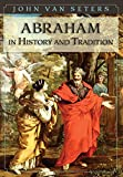 img - for Abraham in History and Tradition book / textbook / text book