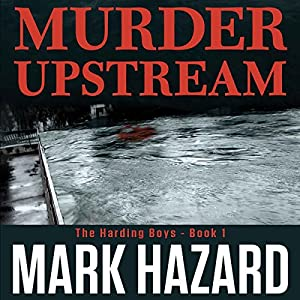 Murder Upstream: A Detective Mystery Audiobook