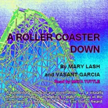A Roller Coaster Down Audiobook by Mary Lash, Vasant Garcia Narrated by Maya Tuttle
