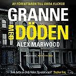 Granne med döden | Alex Marwood