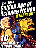The 18th Golden Age of Science Fiction MEGAPACK TM: Jerome Bixby