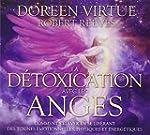 La d�toxication avec les anges - Livr...