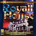 Royall House Radio/TV von Jerry Robbins Gesprochen von: Jerry Robbins, Shana Dirik, J.T. Turner,  The Colonial Radio Players
