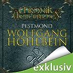 Pestmond (Die Chronik der Unsterblichen 14) | Wolfgang Hohlbein
