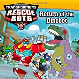 img - for Transformers Rescue Bots: Return of the Dino Bot book / textbook / text book