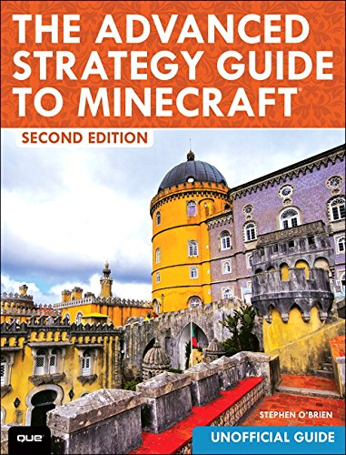The Advanced Strategy Guide to Minecraft (2nd Edition) PDF