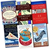 Alexander McCall Smith 44 scotland street 6 Books Collection Pack Set RRP: �49.22 (Love Over Scotland, Espresso Tales, 44 Scotland Street, The Importance of Being Seven, THE WORLD ACCORDING TO BERTIE, The Unbearable Lightness of Scones)by Alexander McCall Smith