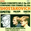 Shostakovich Piano Concerto No 2 Op 102 Symphony For Strings Op 118a by Chandos